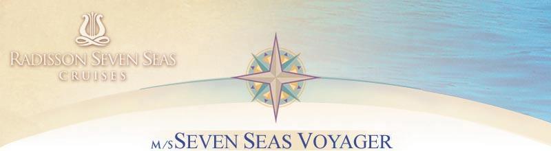 Cruises Around the World Radisson Seven Seas Voyager